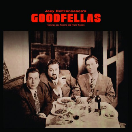 Goodfellas feat. Joe Ascione and Frank Vignola