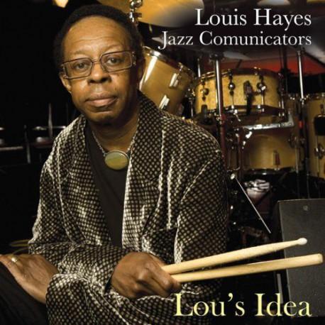 Lou`s Idea w/Jazz Communicators