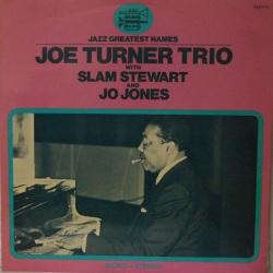Joe Turner Trio with Slam Stewart + Jo Jones