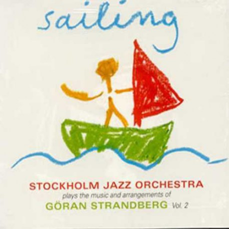 Sailing - Vol. 2 -Plays the Music of G. Strandberg