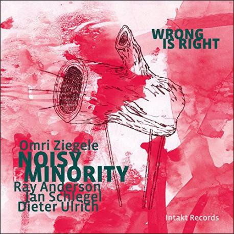 Noisy Minority - Wrong is Right