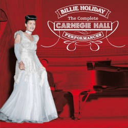 The Complete Carnegie Hall Performances