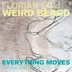 Weird Beard - Everything Moves