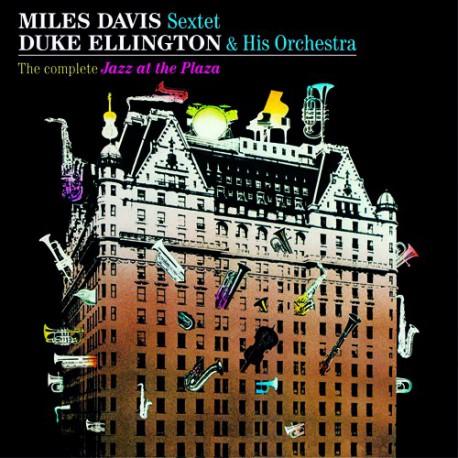 The Complete Jazz at the Plaza + 11 Bonus Tracks