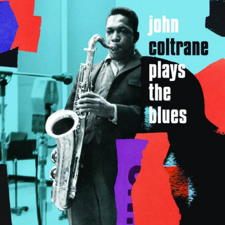 Coltrane Plays the Blues. Expanded Edition