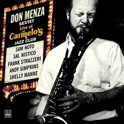Don Menza Sextet Live at Carmelo´s Jazz Club