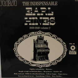 The Indispensable Ear Hines 1939 - 1940 Vol. 2