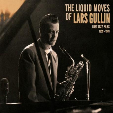The Liquid Moves of Lars Gullin + Dig. Dowl.