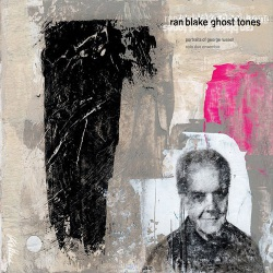 Ghost Tones - Portraits of George Russell