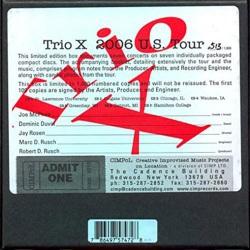Trio X - 2006 US Tour - Limited Edition