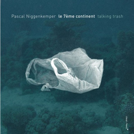 Le 7eme Continente - Talking Trash