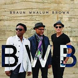 BWB: Brown Whalum Brown (Digipak)