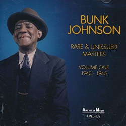Rare and Unissued Masters Vol. One 1943-1945