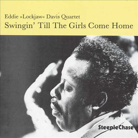 Swingin` Till the Girls Come Home