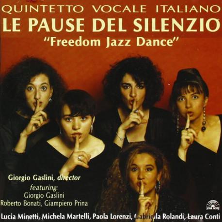 Le Pause Del Silenzio-Freedom Jazz Dance
