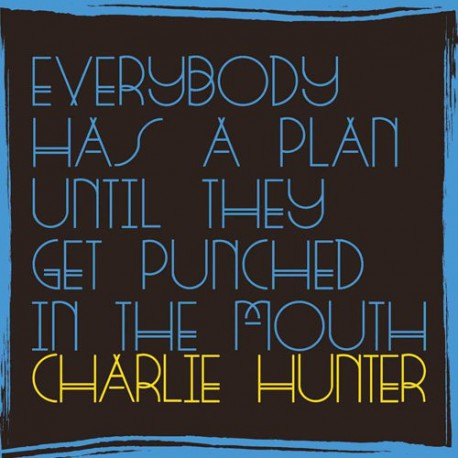 Everybody Has A plan Until They Get Punched