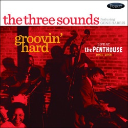 Groovin` Hard - Live at The Penthouse 1964-68