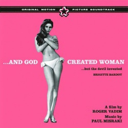 And God Created Woman… Original Soundtrack