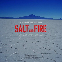 Werner Herzog´s Salt and Fire Soundtrack