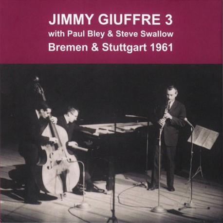 Jimmy Giuffre 3 - Bremen and Stuttgart