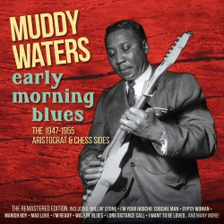 Early Morning Blues 1947-1955 Recordings