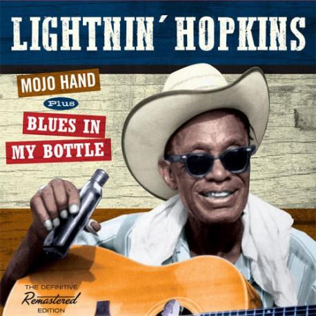 Mojo Hand + Blues in My Bottle