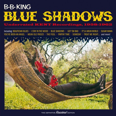 Blue Shadows. Underrated Kent Recordings 1958-1962