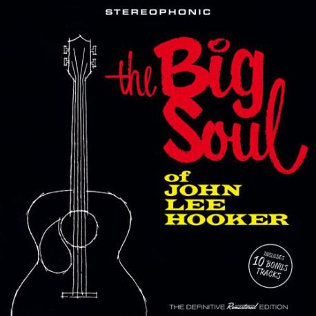 The Big Soul of John Lee Hooker + 10 Bonus Tracks