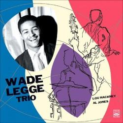 Wade Legge Trio W/ Lou Hackney and Al Jones
