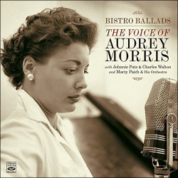 Bistro Ballads: The Voice of Audrey Morris