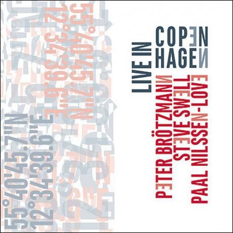 Brotzmann - Swell - Love: Live in Copenhagen
