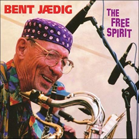 The Free Spirit: Recordings 1963 - 2003