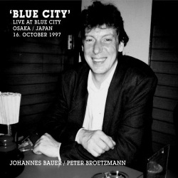 Blue City: Live at Blue City. Osaka, Japan 1997