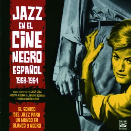 Jazz En El Cine Negro Español 1958-1964