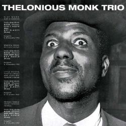 Thelonious Monk Trio + 9 Bonus Tracks
