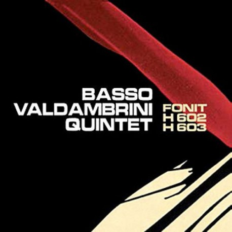Basso Valdambrini Quintet: Fonit H 602/H 603