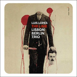 Lisbon Berlin Trio: the Line