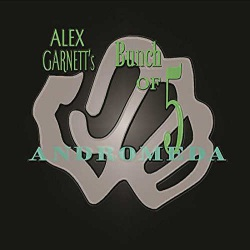 Alex Garnett´S Bunch of Five: Andromeda