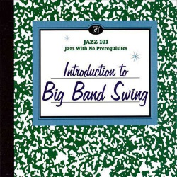 Introduction to Big Band Swing (Cut-Out)