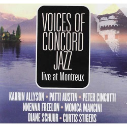 Voices of Concord Jazz : Live in Montreux
