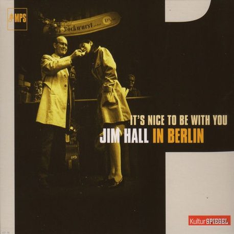 It`S Nice to Be with You - in Berlin