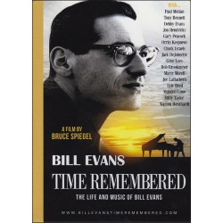 Time Remembered - The Life and Music of Bill Evans