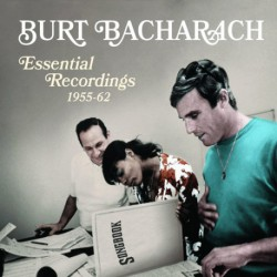 Burt Bacharach Essential Recordings 1955-62