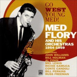 Med Flory and His Orchestras 1954-1959