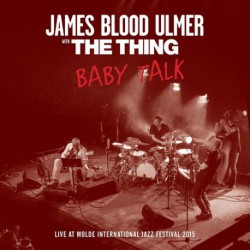 Baby Talk with James Blood Ulmer