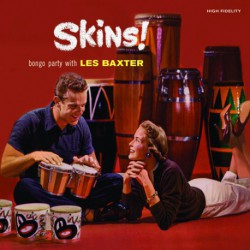Skins! + Round the World with Les Baxter