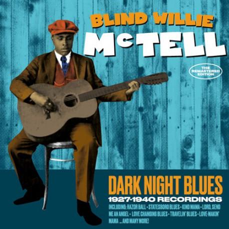Dark Night Blues: 1927-1940 Recordings