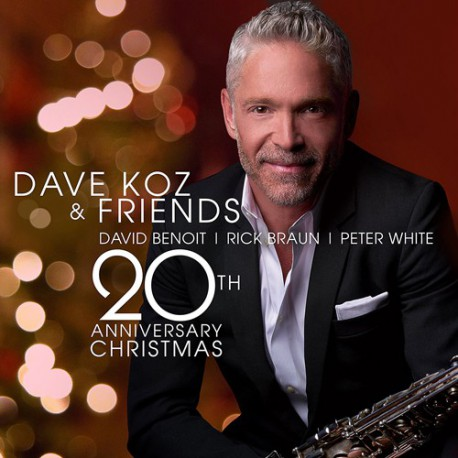 Dave Koz and Friends: 20th Anniversary Christmas