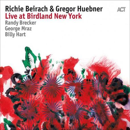 Live at Birdland New York W/ Gregor Huebner