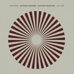 Sun Dome W/ Santiago Quintans